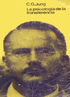 Jung Carl Gustav – La Psicologia De La Transferencia