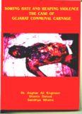 The case of Gujarat communal carnage: Asghar Ali Engineer, , Shama Dalwai
