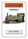 TOM ROLT - Roundhouse