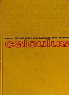 Analytic Geometry and Calculus, with Vectors
