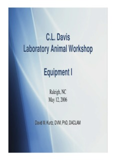 C.L. Davis Laboratory Animal Workshop Equipment I C.L. Davis
