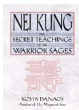 Nei kung - Secret Teachings Of The Warrior Sages