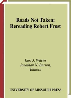 Roads Not Taken: Rereading Robert Frost