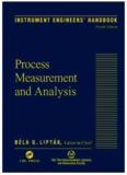 Instrument Engineers' Handbook, Volume 1, Fourth Edition:  Process Measurement and Analysis