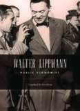 Walter Lippmann: Public Economist