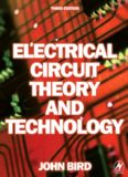 Electrical circuit theory and technology, Third Edition (Electrical Circuit Theory and Technology)