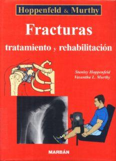 Fracturas: tratamiento y rehabilitación