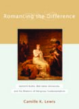 Romancing the Difference: Kenneth Burke, Bob Jones University, and the Rhetoric ofReligious Fundamentalism (Studies in Rhetoric and Religion)