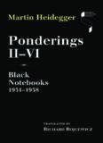 Ponderings II-VI: Black Notebooks 1931-1938