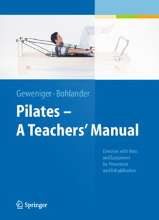 Pilates − A Teachers' Manual: Exercises with Mats and Equipment for Prevention and Rehabilitation