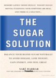 Prevention's the Sugar Solution: Balance Your Blood Sugar Naturally to Beat Disease, Lose Weight