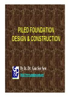Piled Foundation Design and Construction