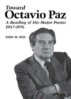 Toward Octavio Paz: A Reading of His Major Poems, 1957-1976