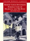 Strange Case of Dr. Jekyll and Mr. Hyde and Other Tales