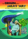 The Origin of the Milky Way and Other Living Stories of the Cherokee (Caravan Book)