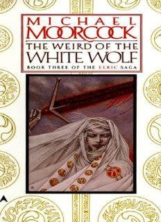 Moorcock, Michael - Elric 03 - The  Weird of the White Wolf