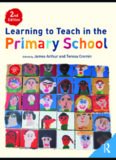 Learning to Teach in the Primary School (Learning to Teach in the Primary School Series), 2nd