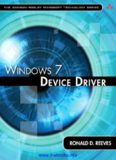 WINDOWS 7 DEVICE DRIVER Ronald D. Reeves, Ph.D.