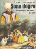 Türkiye Tarihi - Sona Doğru