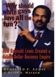 Why Should White Guys Have All the Fun: How Reginald Lewis Created a Billion-Dollar Business Empire