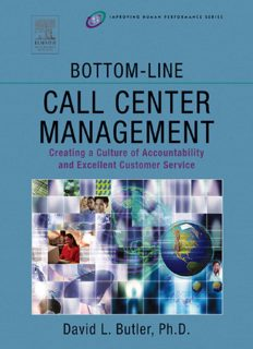 Bottom-Line Call Center Management: Creating a Culture of Accountability and Excellent Customer Service (Improving Human Performance)