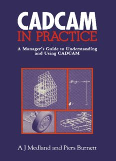 CAD/CAM in Practice: A Manager's Guide to Understanding and Using CAD/CAM
