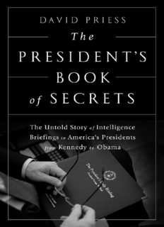 The President's Book of Secrets: The Untold Story of Intelligence Briefings to America's Presidents from Kennedy to Obama