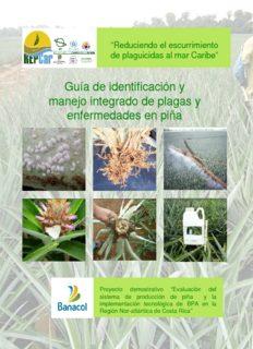 Guía de identificación y manejo de plagas en piña y enfermedades en piña