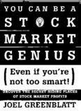 You Can Be a Stock Market Genius Even if You're Not Too Smart: Uncover the Secret Hiding Places of Stock Market Profits