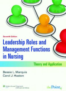 Leadership Roles and Management Functions in Nursing: Theory and Application , Seventh Edition