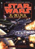 Star Wars: X-wing: The Bacta War