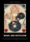 Magic and mysticism : an introduction to Western esotericism