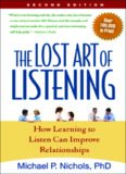 The Lost Art of Listening, Second Edition: How Learning to Listen Can Improve Relationships (The Guilford Family Therapy)