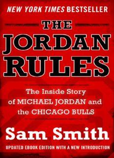 The Jordan rules : the inside story of Michael Jordan and Chicago Bulls