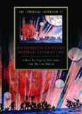 The Cambridge Companion to Twentieth-Century Russian Literature (Cambridge Companions to Literature)
