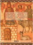 The Social Setting of the Ministry as Reflected in the Writings of Hermas, Clement and Ignatius (Studies in Christianity and Judaism)