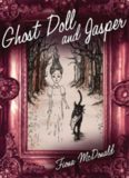 Ghost Doll and Jasper: A Graphic Novel