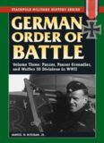 German Order of Battle - Vol.3 Panzer, Panzer Grenadier, and Waffen SS Division in WW2