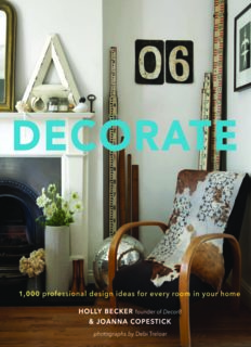 Decorate : 1,000 professional design ideas for every room in your home