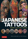 Japanese Tattoos: History, Culture, Design