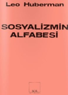 Sosyalizmin Alfabesi - Leo Huberman