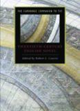 The Cambridge Companion to the Twentieth-Century English Novel (Cambridge Companions to Literature)