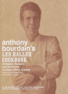 Anthony Bourdain's Les Halles cookbook : strategies, recipes, and techniques of classic bistro cooking