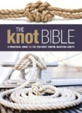 The Knot Bible: The complete guide to knots and their uses