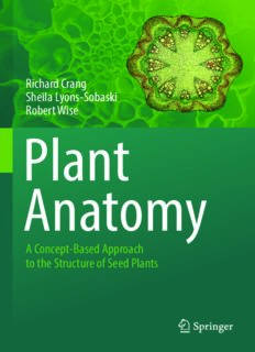 Plant Anatomy: A Concept-Based Approach to the Structure of Seed Plants
