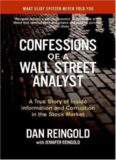 Confessions of a Wall Street Analyst: A True Story of Inside Information and Corruption
