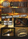 Paul Wade - Convict Conditioning. The Prison Pushup Series