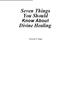 7 Things You Should Know About Divine Healing (Kenneth E. Hagin)