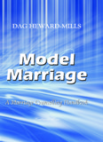 Model Marriage by Bishop Dag Heward Mills