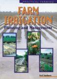 Farm Irrigation (Practical Farming)